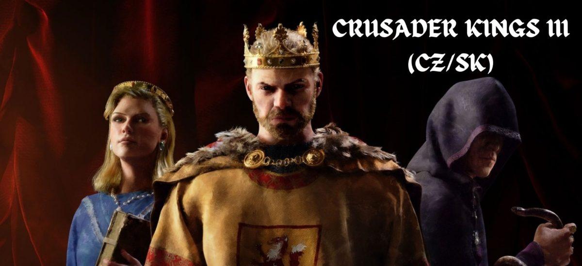 Crusader Kings III CZ/SK